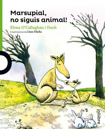 Portada Marsupial, no siguis animal!