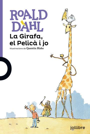 Portada La Girafa, el Pelicà i jo