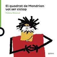 Portada El quadrat de Mondrian vol ser un ciclop