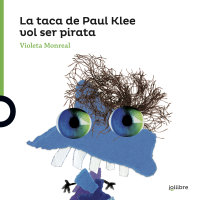 Portada La taca de Paul Klee vol ser un pirata