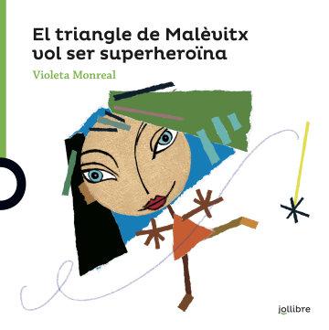 Portada El triangle de Malévitx vol ser superheroïna