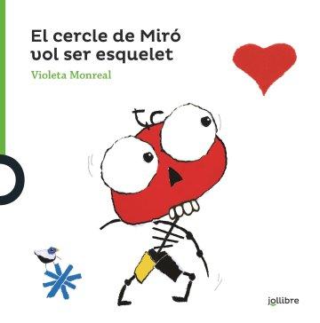 Portada El cercle de Miró vol ser esquelet